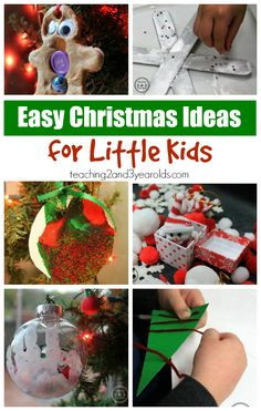 1000 images about teaching 2 and 3 year olds on pinterest for Christmas craft ideas for 6 year olds