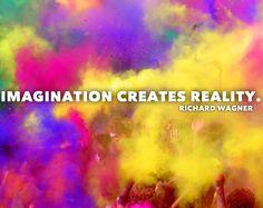 """Imagination creates reality."" ―Richard Wagner #intuitivepainting #imagination"