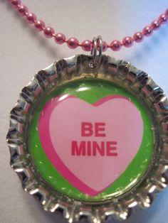 Valentine Be Mine bottle cap necklace