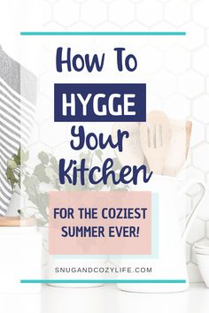Full of ideas for adding Summer Hygge to your home kitchen and life! Room Color Schemes, Room Colors, Summer Hygge, Rustic Chic Decor, Hygge Life, Me Time, Cozy House, Homemaking, Snug