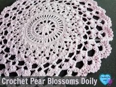 Crochet Pear Blossoms Doily - free pattern. Cheer up your living room in this Spring and Summer season with the Pears Blossom Doily.