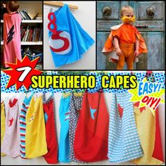 7 Easy DIY Superhero Capes Transform your regular kid into an awesome superhero with one of these seven easy and free superhero cape tutorials.