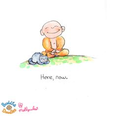 *Today's Buddha Doodle* - Here, now
