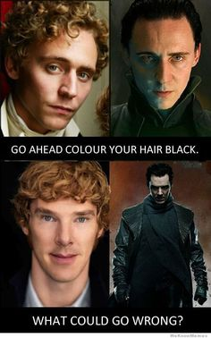Tom Hiddleston(The Avengers) and Benedict Cumberbatch(Star Trek Into Darkness)...indeed, what could possibly go wrong? :P
