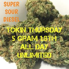 #tokinthursdays #5gram #1/8ths #allday #unlimited #supersourdiesel #420 is never over at @ritegreenssd