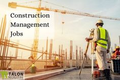 Construction industry is a leading recruitment industry and has a lot of jobs in North America. Talon Recruiting provides best possible construction jobs.