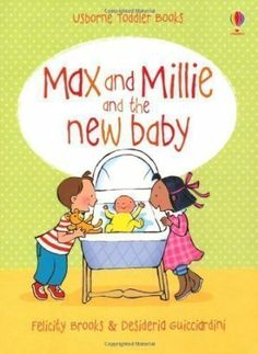 The New Baby Max and Millie by Felicity Brooks 2011: Amazon.de: Felicity Brooks: Bücher
