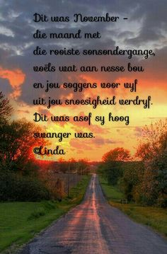 Strong Quotes, Afrikaans, South Africa, Poetry, Country Roads, Motivation, Friends, Beautiful, Strong Mind Quotes