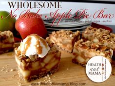 No Bake Apple Bars - no added sugar, grain free, nut free