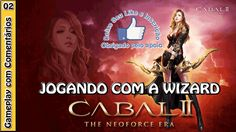 CABAL 2 GAMEPLAY - Warrior e Wizard e primeiras impressões (Servidor Cor...