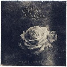 More Than Life - What's Left Of Me (2014) Melodic Hardcore band from UK #morethanlife #hardcore