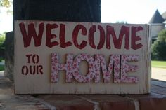 Welcome to Our Home wooden sign by GraceFlowsFreely on Etsy, $15.00