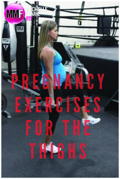 Pregnancy Exercises For The Thighs | Michelle Marie Fit These #pregnancy #exercises are safe & effective for pregnancy.  Have a fit and healthy pregnancy with pregnancy #workouts like this.