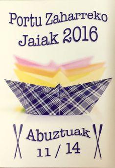 Las fiestas del Puerto Viejo de Getxo vuelven este año 2016 con sus alzadas, cucañas, marmitako, día del pijama....