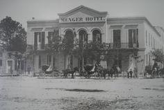 Menger Hotel, San Antonio TX  -  Founded by a German  beer brewer in 1859, it began as a boarding house & by the late 1880s it was one of the nation's finest hotels.