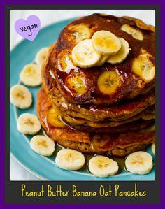 Peanut Butter Banana Oat Pancakes. #vegan #breakfast