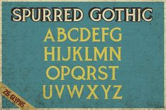 Spurred Gothic by SouthpawMiller on @creativemarket