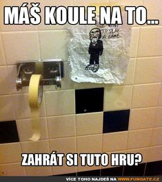 Máš koule na to... Good Jokes, Funny Jokes, Funny Moments, Pranks, Haha, Comedy, Memes, Gadgets, Challenges