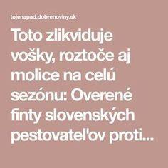Toto zlikviduje vošky, roztoče aj molice na celú sezónu: Overené finty slovenských pestovateľov proti obávanej záhradnej hávedi! Gardening, Lawn And Garden, Horticulture