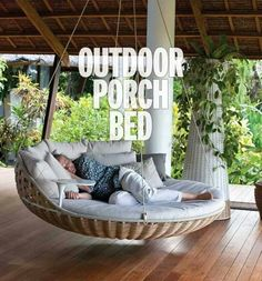 Outdoor porch bed yep this is totally essential more