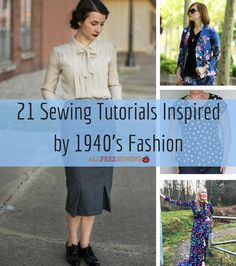 21 Sewing Tutorials Inspired by 1940's Fashion | We can't get enough vintage fashion!