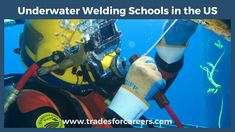 The Best Underwater Welding Schools Near Me in the United States - Trades For Careers Mig Welding Gas, Welding Rods, Underwater Welding Schools, Types Of Welding Machines, Stick Welding Tips, Flux Core Welding, Welding For Beginners, Schools Near Me