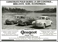 203-Publicité 1954 Peugeot 203, Psa Peugeot Citroen, Peugeot France, Thing 1, Cabriolet, All Cars, Vintage Ads, Cars And Motorcycles, Rally