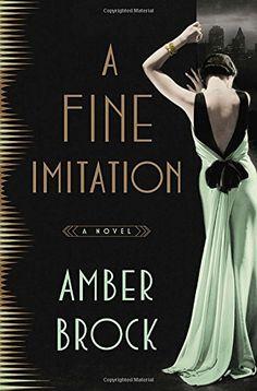 A Fine Imitation: A Novel by Amber Brock http://www.amazon.com/dp/1101905115/ref=cm_sw_r_pi_dp_rRBjxb17JRH07