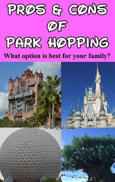 Walt Disney World Travel Tips, Pros and Cons of Park Hopping