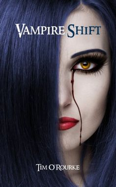 Amazon.com: Vampire Shift (Book One) (Kiera Hudson Series One 1) eBook: Tim O'Rourke: Kindle Store