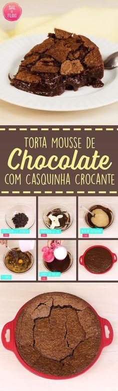 Torta mousse de chocolate com casquinha crocante... tem coisa melhor?