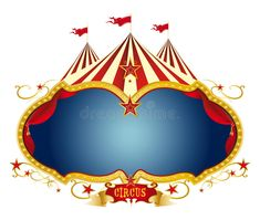 Illustration of A circus frame with a big top and a large blue copy space for your message vector art, clipart and stock vectors. Old Circus, Vintage Circus Party, Circus Theme Party, Circus Birthday, Birthday Fun, Carnival Posters, Carnival Themes, Circus Decorations, Circo Vintage