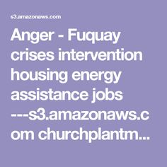 Anger - Fuquay crises intervention housing energy assistance jobs ---s3.amazonaws.com churchplantmedia-cms grace_community_church_angier_north_carolina local-resources.pdf