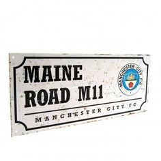 MANCHESTER CITY Retro Style Metal Maine Road Street Sign. Approx 40 cm x 18 cm in size. Official Licensed Manchester City street sign. PRICE INCLUDES DELIVERY