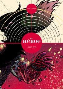 El héroe 2 (David Rubín)