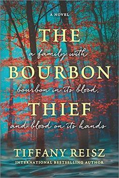 the bourbon thief tiffany reisz | 1000+ images about Books Books and more Books on Pinterest | Book Show ...