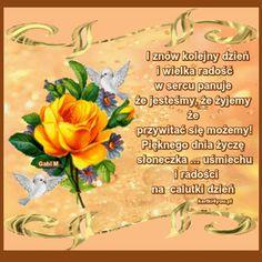 Uśmiechu i Radości na Calutki Dzień Życzę Stowa, Good Morning Gif, Good Advice, Fruit, Humor, Blessings, Ali, Ornament, Roses