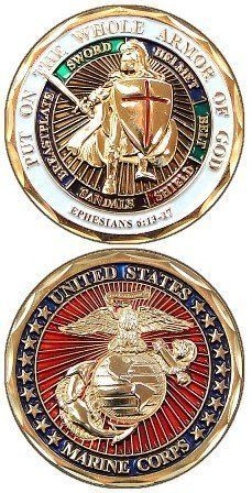 Marine Corps Armor of God Challenge Coin Marine Corps Challenge Coins! NCOA Marketing would love to recreate your coins and get you a better deal! Contact us today! Once A Marine, Marine Mom, Us Marine Corps, Marine Life, Military Challenge Coins, Military Veterans, Military Pins, Templer, Armor Of God