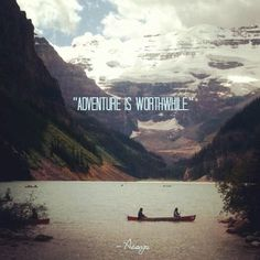 Adventure is worthwhile. by Aesop @ QUOTES WALLPAPERS