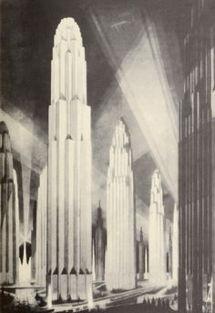Vertical structures on wide avenues. The Metropolis of Tomorrow by Hugh Ferriss