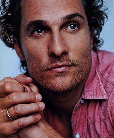 Matthew McConaughey. I'm gonna marry him. Soon. Very soon.