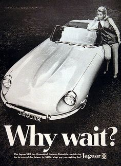 1969 Jaguar XKE. I have waited much too long for you, my love...