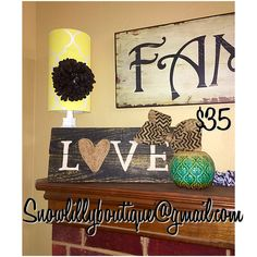 """Rustic Fixer Upper style """"Love"""" sign.  Order at snowlillyboutique@gmail.com."""
