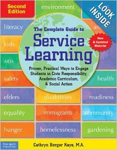 The Complete Guide to Service Learning: Proven, Practical Ways to Engage Students in Civic Responsibility, Academic Curriculum, & Social Action. I've been sharing this with teachers in my workshops and it has been well-received.