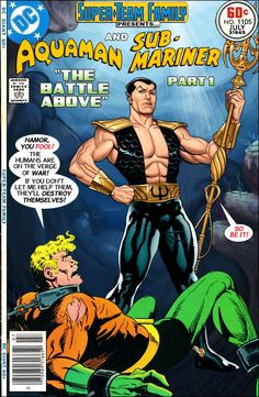 "Super-Team Family: The Lost Issues!: Aquaman and The Sub-Mariner in: ""The Battle Above!"" Part 1"