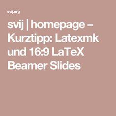 svij   homepage – Kurztipp: Latexmk und 16:9 LaTeX Beamer Slides