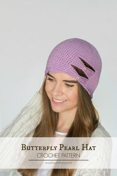 20 Inspiring Crochet Patterns to Practice Butterfly Stitch: Butterfly Pearl Hat Free Crochet Pattern