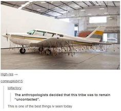 """The anthropologists decided that this tribe was to remain """"uncontacted"""". But Seriously, this is an art piece made by Los Carpenteros called Avio www.mymodernmet.com"""