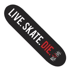 Revive Skateboards for Skating Skateboarding Skater Tricks (7.75, Live.Skate.Die) TCO Skate Shop http://www.amazon.com/dp/B00QFXMWKC/ref=cm_sw_r_pi_dp_z0sFvb16TGVBV
