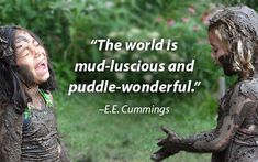Join children (and adults) across the globe as we connect with one of nature's greatest gifts…MUD! Check out these mud day activities for fun ways to participate. Mudding Quotes, Preschool Playground, Playground Ideas, Poems About School, Summer Camp Themes, Holiday Club, Mud Kitchen, Natural Playground, Forest School